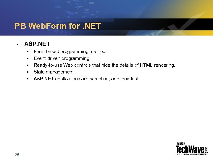 PB Web. Form for. NET § ASP. NET § § § 26 Form-based programming