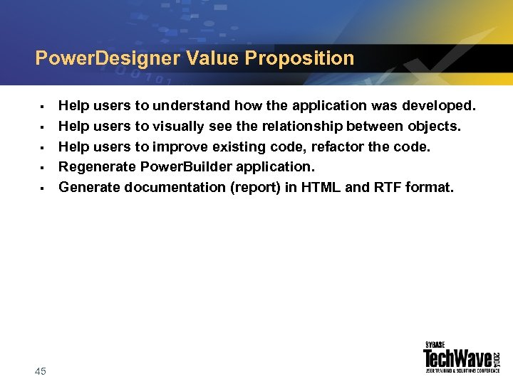 Power. Designer Value Proposition § § § 45 Help users to understand how the