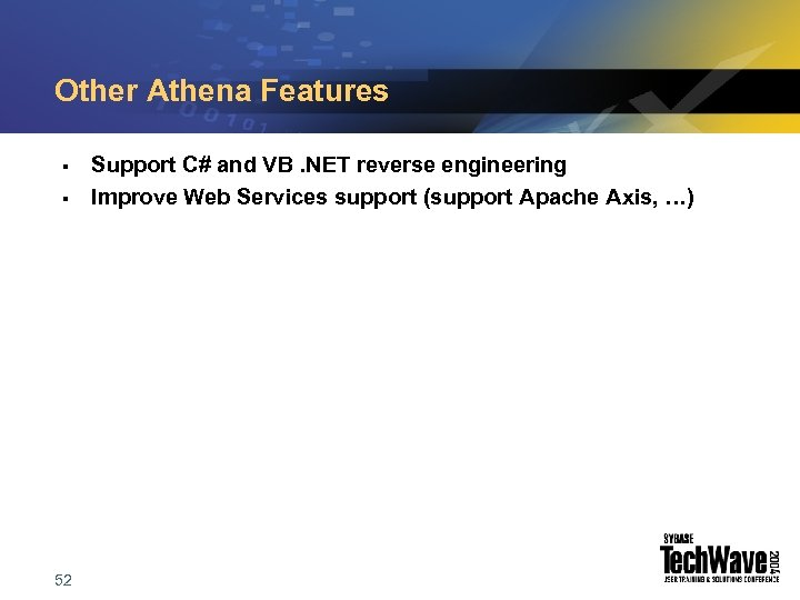 Other Athena Features § § 52 Support C# and VB. NET reverse engineering Improve