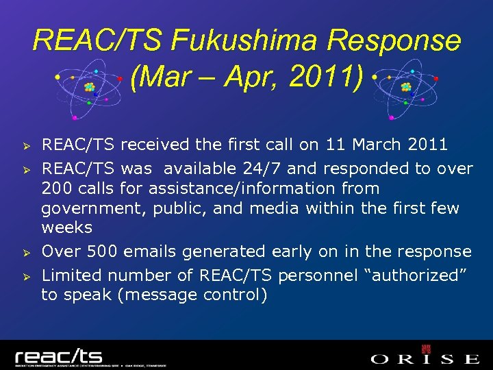 REAC/TS Fukushima Response (Mar – Apr, 2011) Ø Ø REAC/TS received the first call