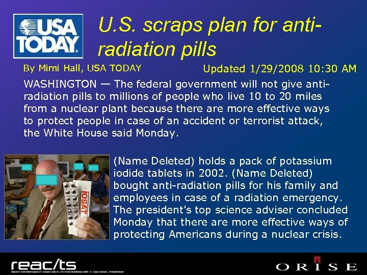 U. S. scraps plan for antiradiation pills By Mimi Hall, USA TODAY Updated 1/29/2008