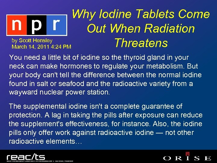 Why Iodine Tablets Come Out When Radiation by Scott Hensley Threatens March 14, 2011
