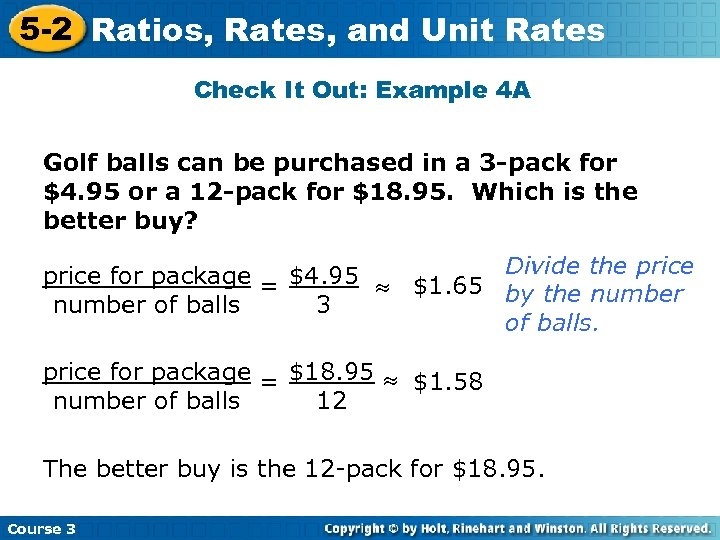 5 -2 Ratios, Rates, and Unit Rates Check It Out: Example 4 A Golf