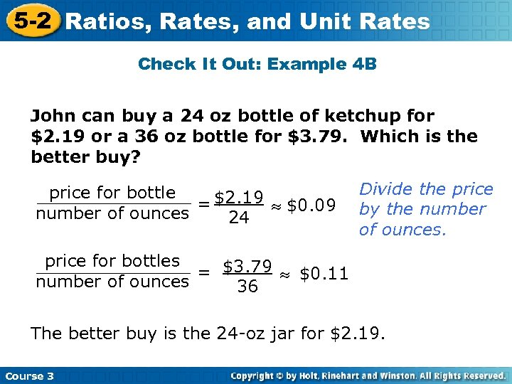 5 -2 Ratios, Rates, and Unit Rates Check It Out: Example 4 B John