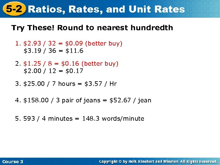 5 -2 Ratios, Rates, and Unit Rates Try These! Round to nearest hundredth 1.