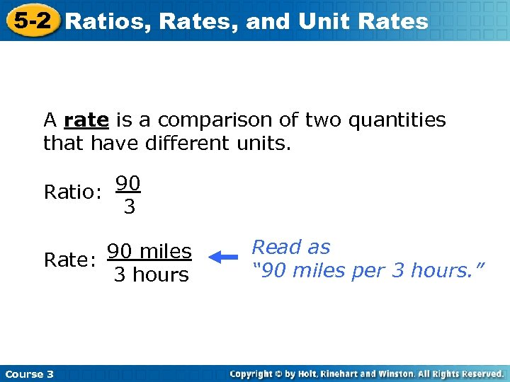 5 -2 Ratios, Rates, and Unit Rates A rate is a comparison of two