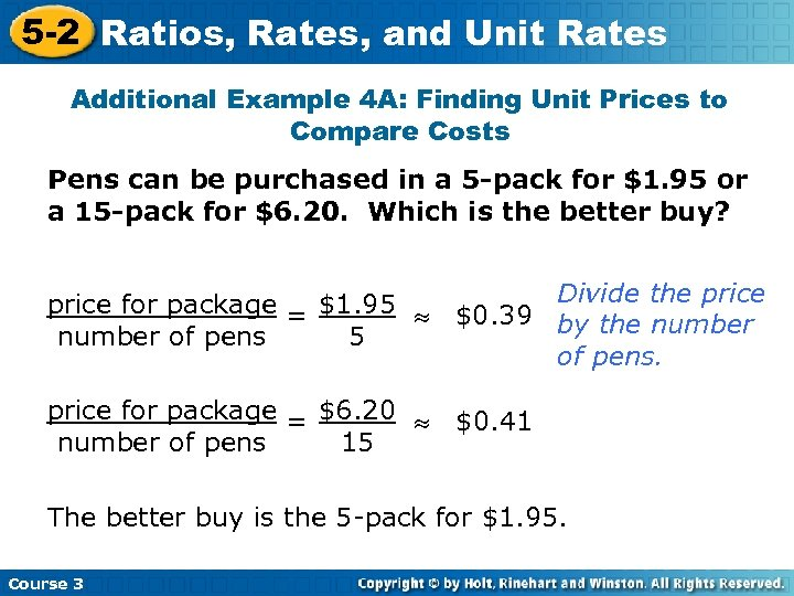 5 -2 Ratios, Rates, and Unit Rates Additional Example 4 A: Finding Unit Prices