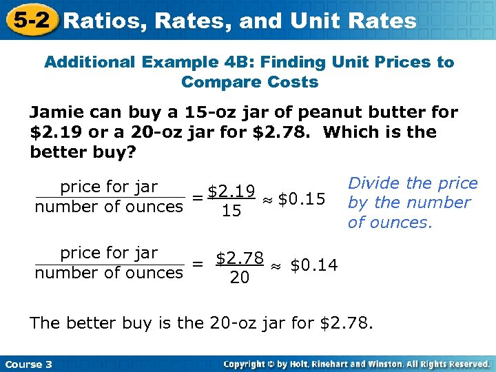 5 -2 Ratios, Rates, and Unit Rates Additional Example 4 B: Finding Unit Prices