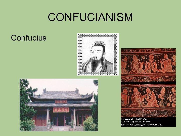 CONFUCIANISM Confucius