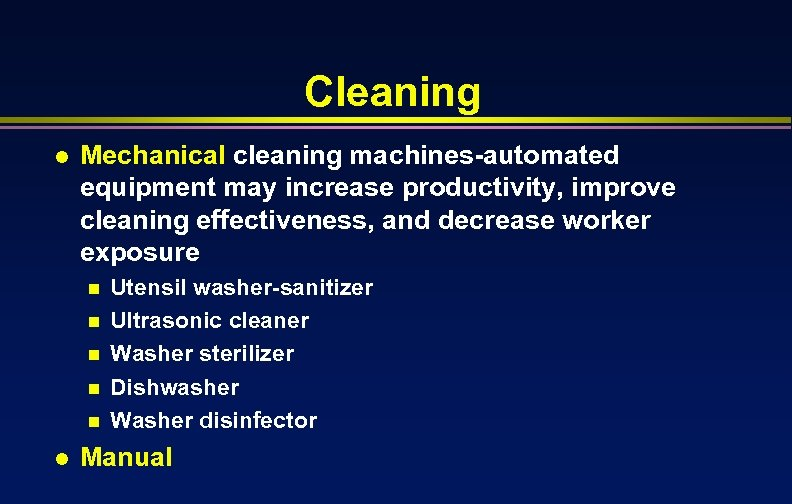 Cleaning l Mechanical cleaning machines-automated equipment may increase productivity, improve cleaning effectiveness, and decrease