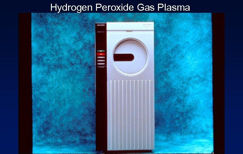 Hydrogen Peroxide Gas Plasma