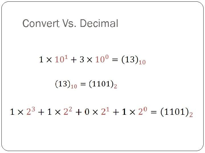 Convert Vs. Decimal