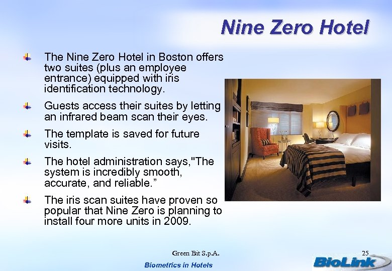 Nine Zero Hotel The Nine Zero Hotel in Boston offers two suites (plus an