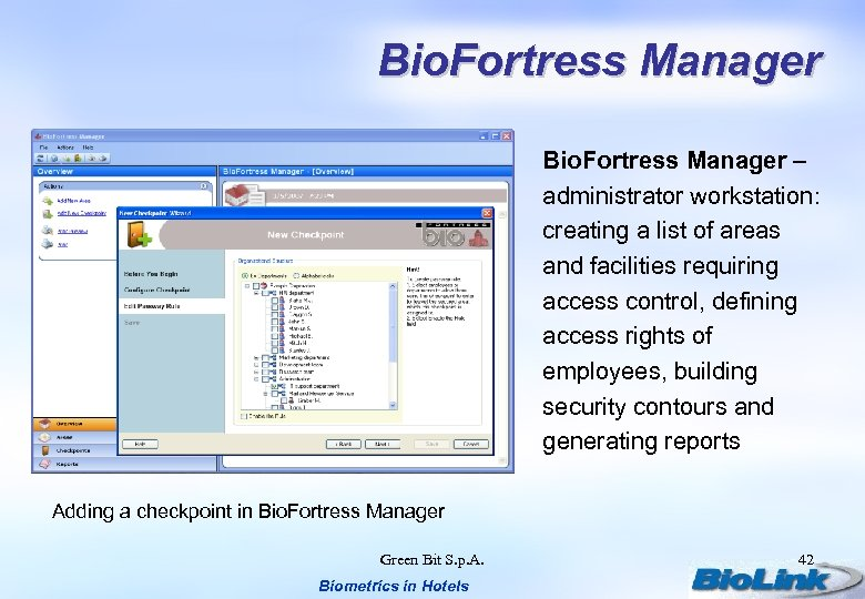 Bio. Fortress Manager – administrator workstation: creating a list of areas and facilities requiring