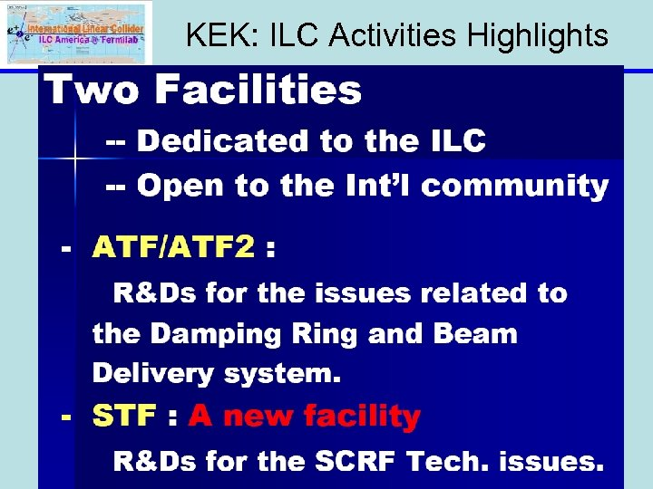 KEK: ILC Activities Highlights