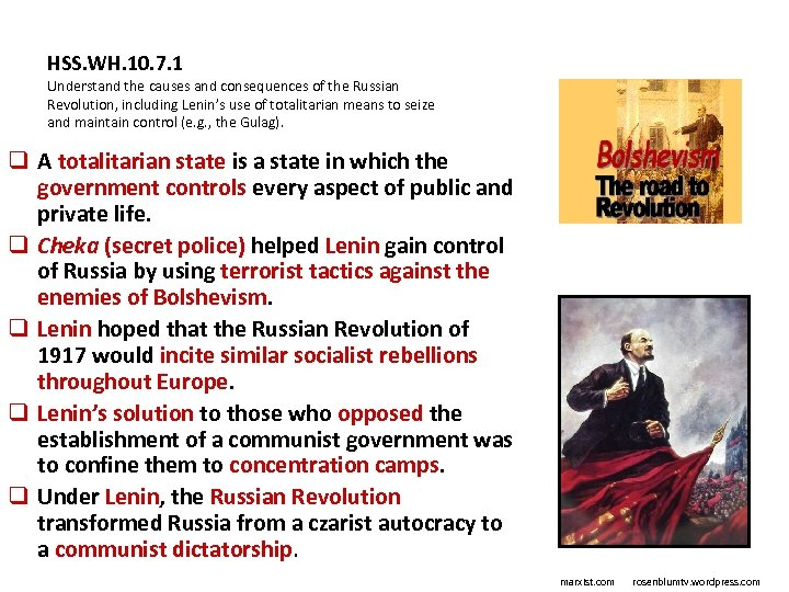 HSS. WH. 10. 7. 1 Understand the causes and consequences of the Russian Revolution,