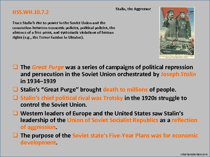 HSS. WH. 10. 7. 2 Stalin, the Aggressor Trace Stalin's rise to power in