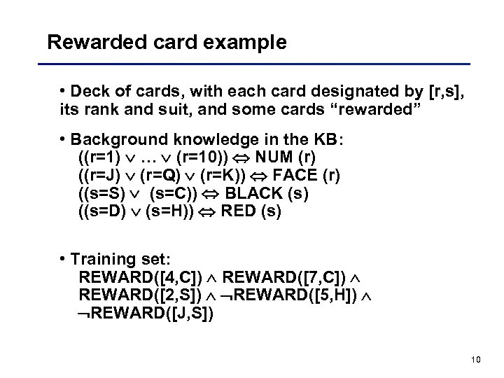 Rewarded card example • Deck of cards, with each card designated by [r, s],
