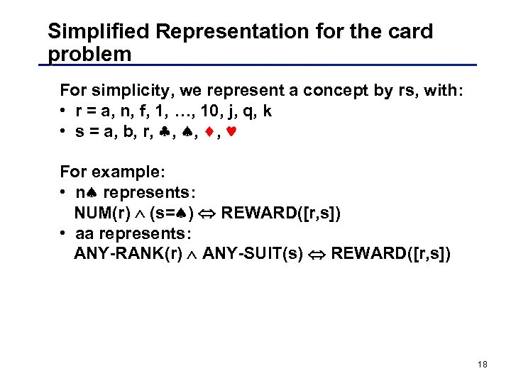 Simplified Representation for the card problem For simplicity, we represent a concept by rs,