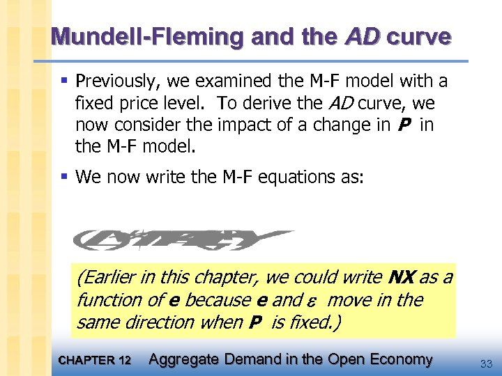 Mundell-Fleming and the AD curve § Previously, we examined the M-F model with a