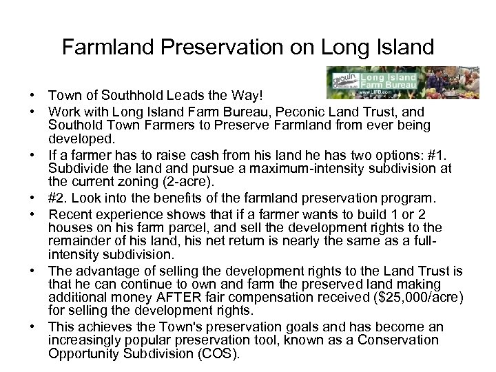 Farmland Preservation on Long Island • Town of Southhold Leads the Way! • Work