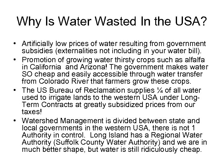 Why Is Water Wasted In the USA? • Artificially low prices of water resulting