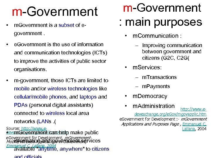 m-Government • m. Government is a subset of egovernment. • e. Government is
