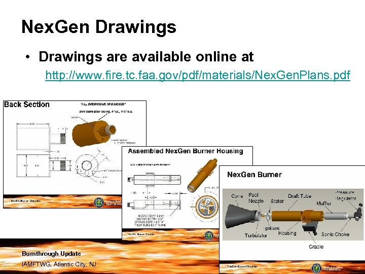 Nex. Gen Drawings • Drawings are available online at http: //www. fire. tc. faa.