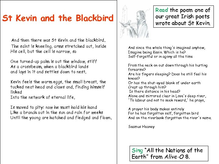 Read the poem one of our great Irish poets wrote about St Kevin and