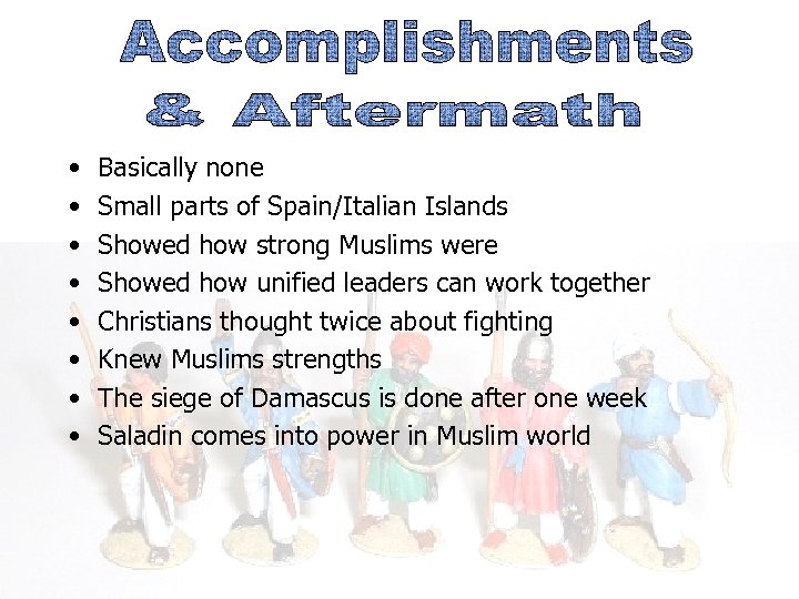 • • Basically none Small parts of Spain/Italian Islands Showed how strong Muslims