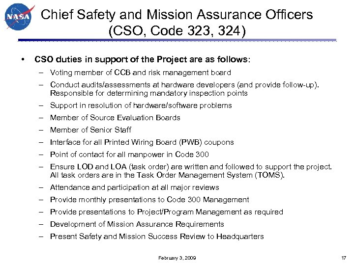 Chief Safety and Mission Assurance Officers (CSO, Code 323, 324) • CSO duties in