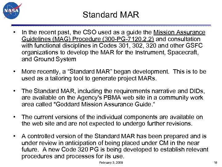 Standard MAR • In the recent past, the CSO used as a guide the