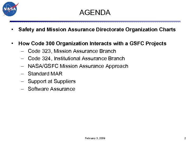 AGENDA • Safety and Mission Assurance Directorate Organization Charts • How Code 300 Organization