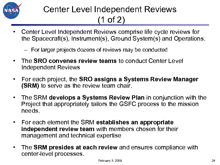 Center Level Independent Reviews (1 of 2) • Center Level Independent Reviews comprise life