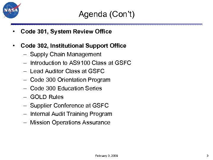Agenda (Con't) • Code 301, System Review Office • Code 302, Institutional Support Office