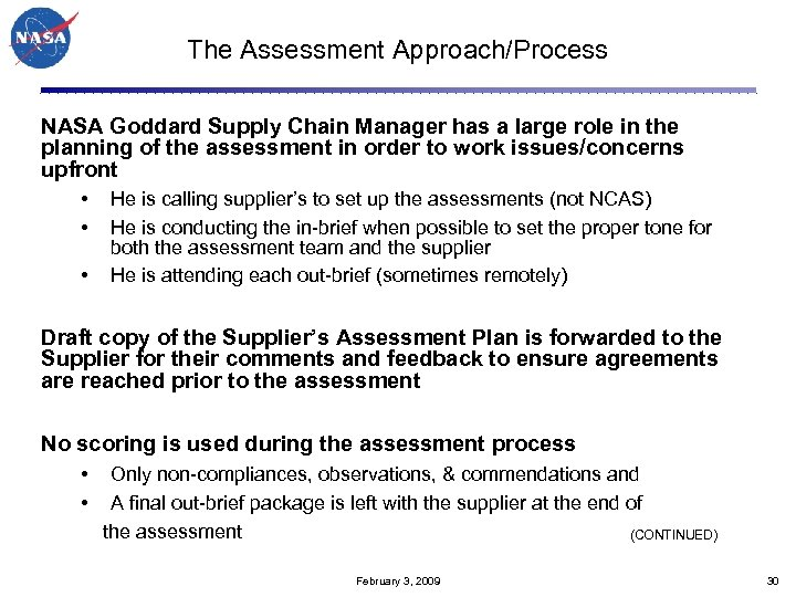 The Assessment Approach/Process NASA Goddard Supply Chain Manager has a large role in the