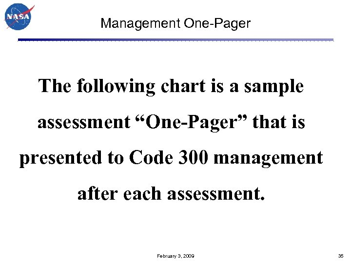 "Management One-Pager The following chart is a sample assessment ""One-Pager"" that is presented to"