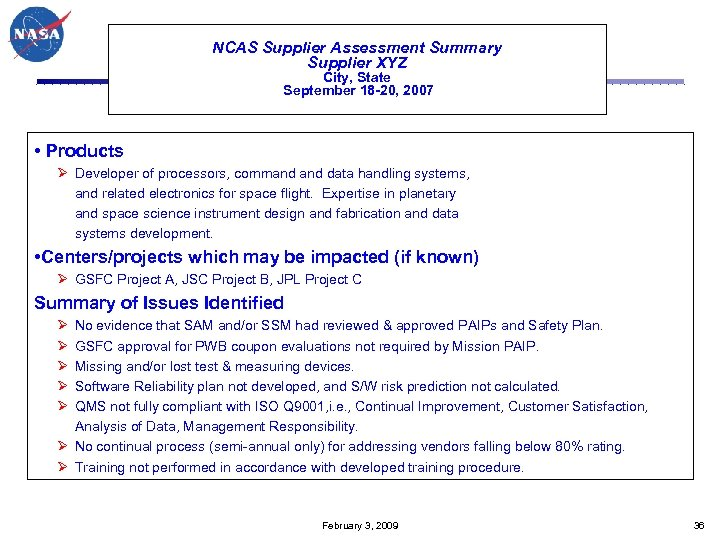 NCAS Supplier Assessment Summary Supplier XYZ City, State September 18 -20, 2007 • Products