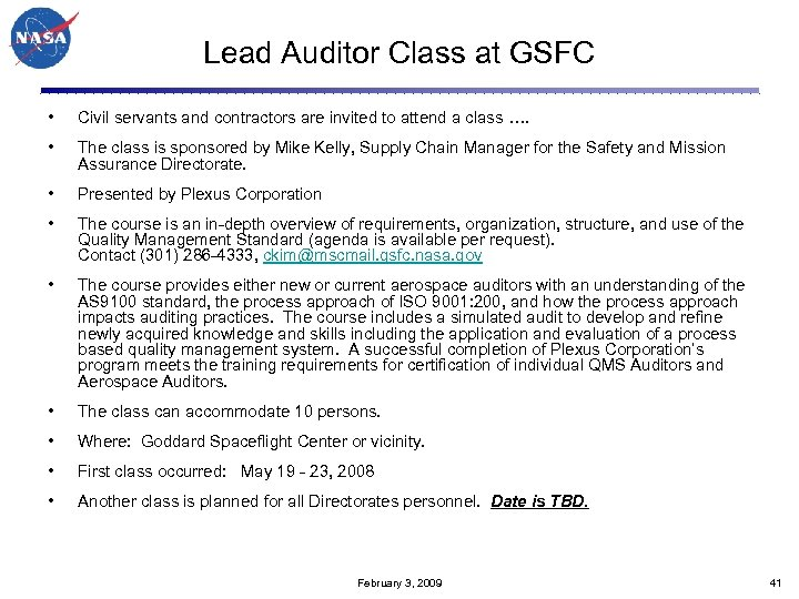 Lead Auditor Class at GSFC • Civil servants and contractors are invited to attend