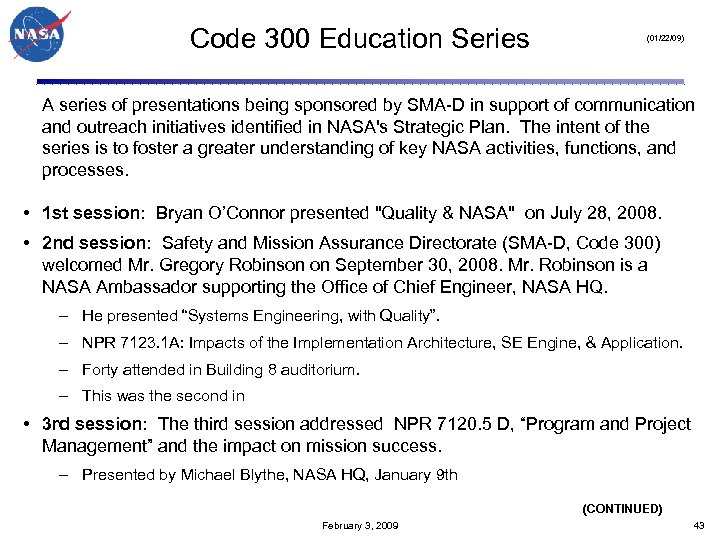 Code 300 Education Series (01/22/09) A series of presentations being sponsored by SMA-D in