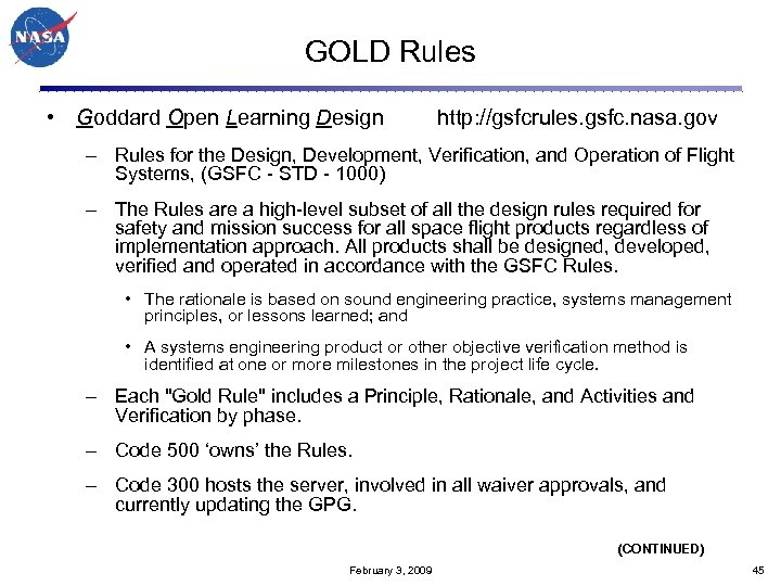 GOLD Rules • Goddard Open Learning Design http: //gsfcrules. gsfc. nasa. gov – Rules