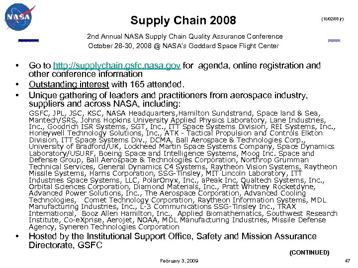 Supply Chain 2008 (10/02/08 jr) 2 nd Annual NASA Supply Chain Quality Assurance Conference