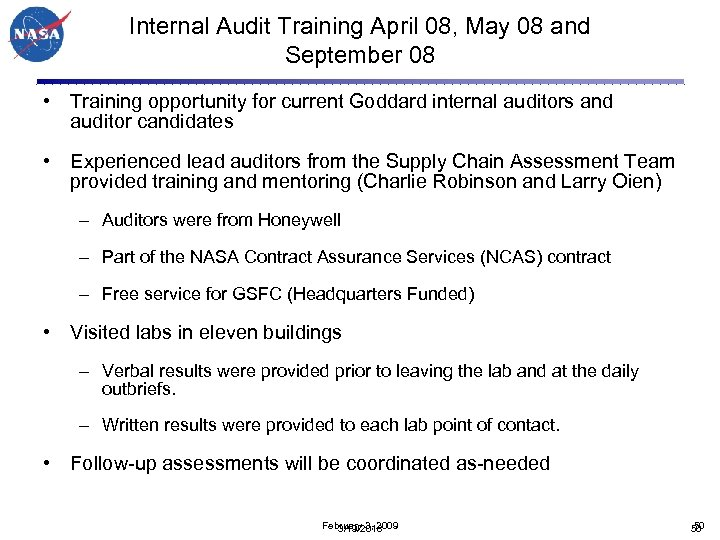 Internal Audit Training April 08, May 08 and September 08 • Training opportunity for