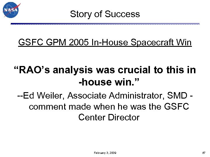"Story of Success GSFC GPM 2005 In-House Spacecraft Win ""RAO's analysis was crucial to"