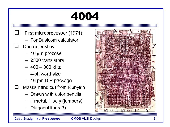 Introduction to CMOS VLSI Design Case Study Intel