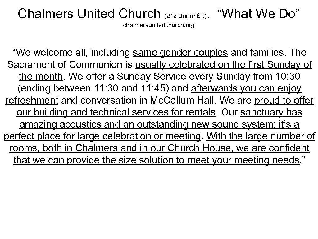 "Chalmers United Church (212 Barrie St. ). ""What We Do"" chalmersunitedchurch. org ""We welcome"