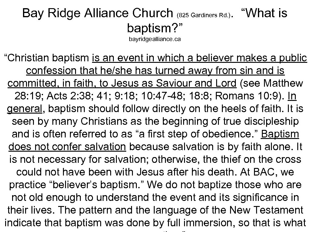 "Bay Ridge Alliance Church (825 Gardiners Rd. ). ""What is baptism? "" bayridgealliance. ca"