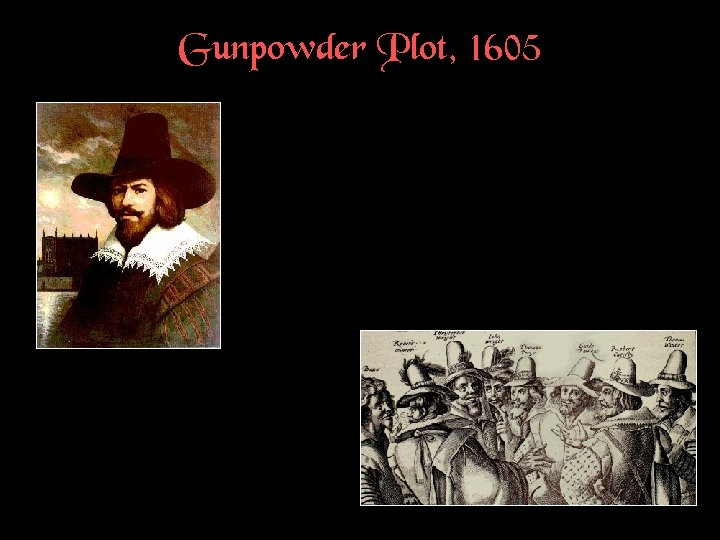 Gunpowder Plot, 1605