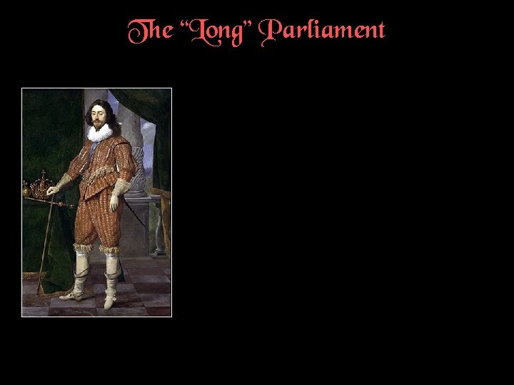 """The """"Long"""" Parliament"""