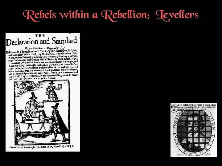 Rebels within a Rebellion: Levellers